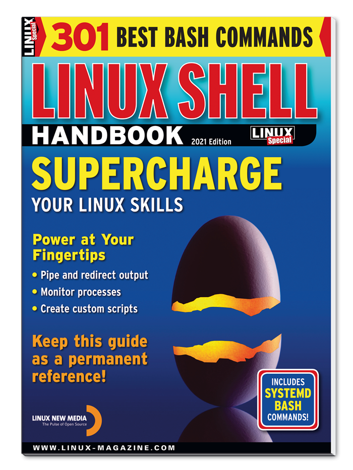 Linux Shell Handbook, 2021 Edition - Special Edition  #41 - Print Issue