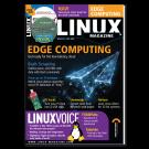 Linux Magazine #234 - Print Issue